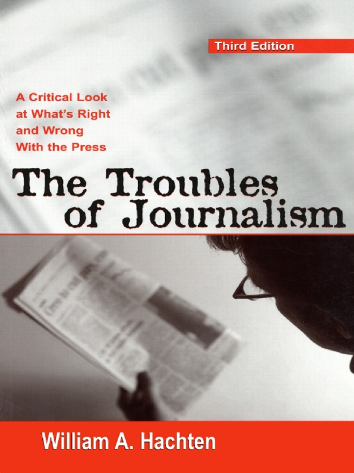 The Troubles of Journalism