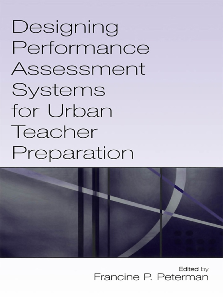 Designing Performance Assessment Systems for Urban Teacher Preparation