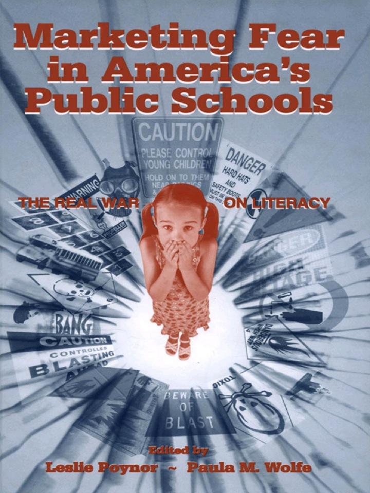 Marketing Fear in America's Public Schools