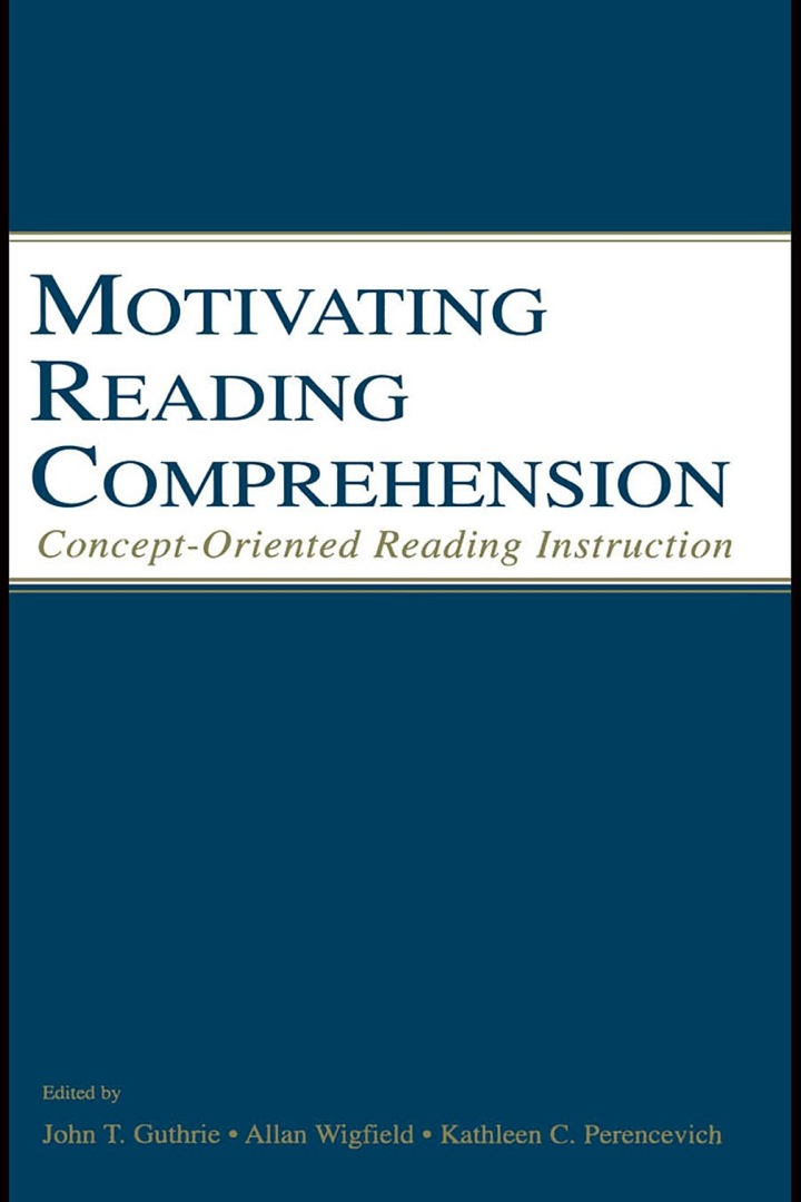 Motivating Reading Comprehension: Concept-Oriented Reading Instruction
