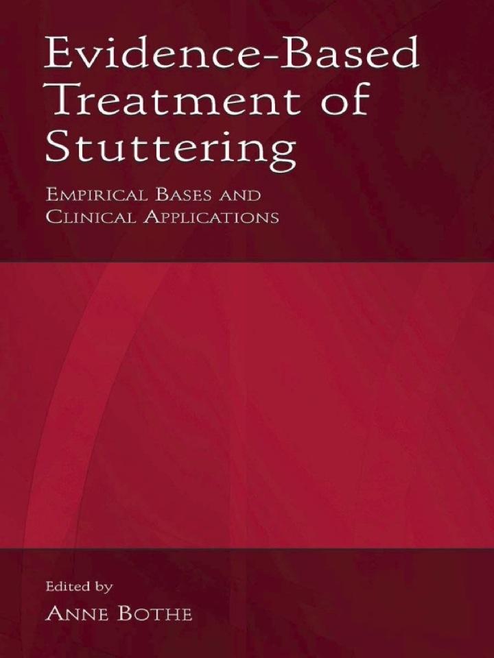Evidence-Based Treatment of Stuttering