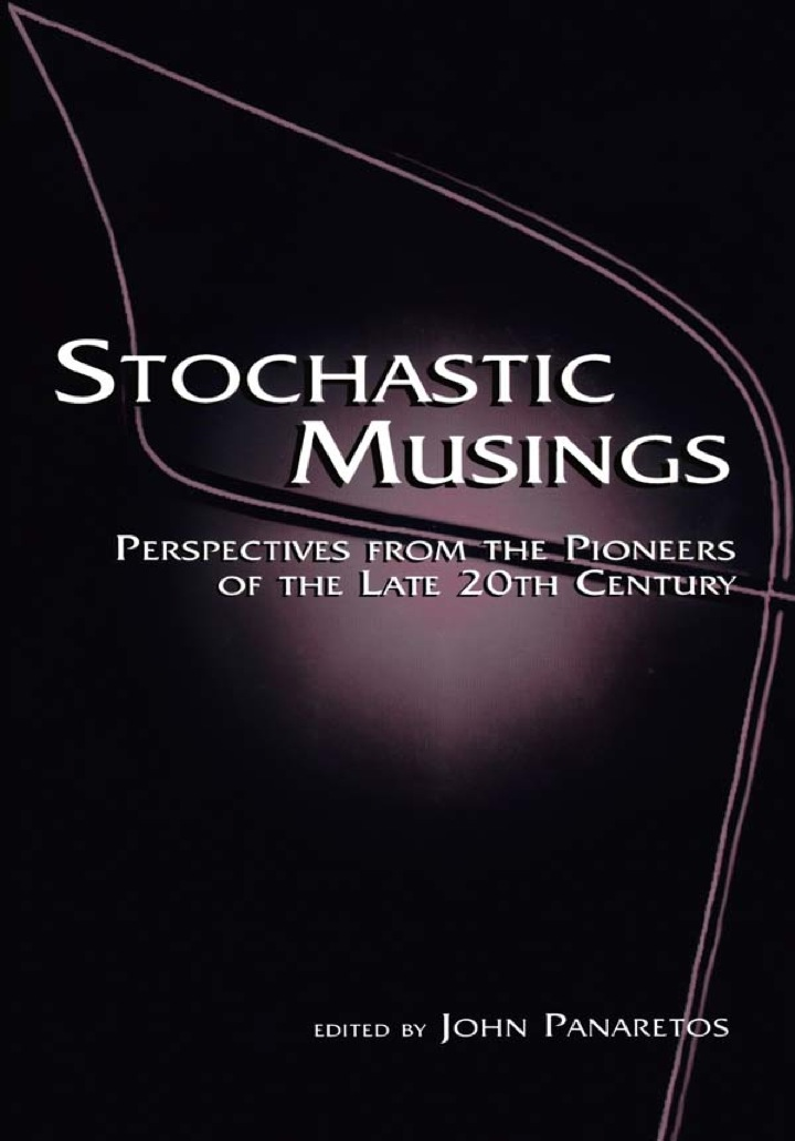 Stochastic Musings