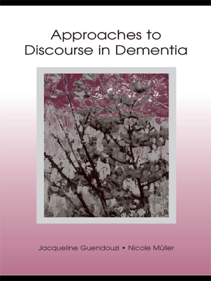 Approaches to Discourse in Dementia
