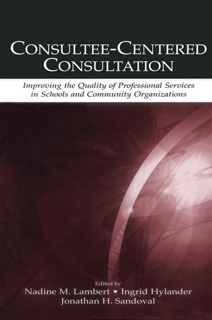 Consultee-Centered Consultation