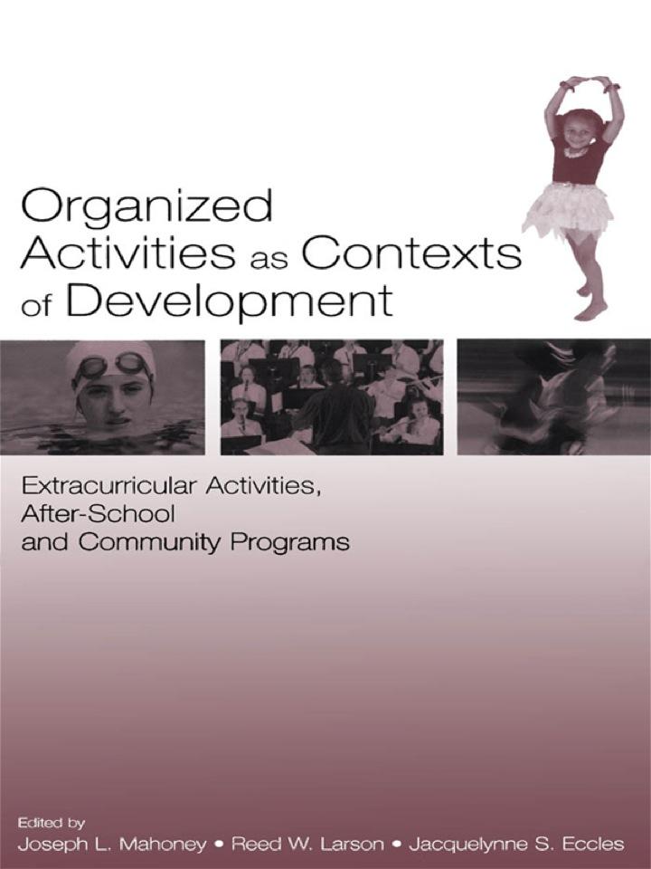 Organized Activities As Contexts of Development