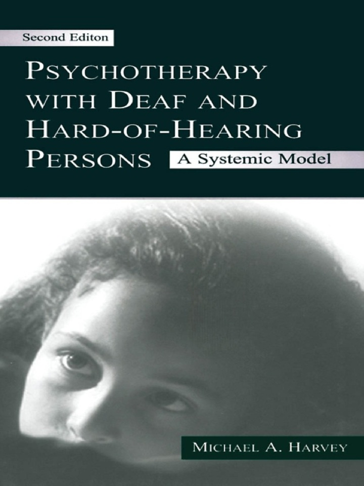 Psychotherapy With Deaf and Hard of Hearing Persons