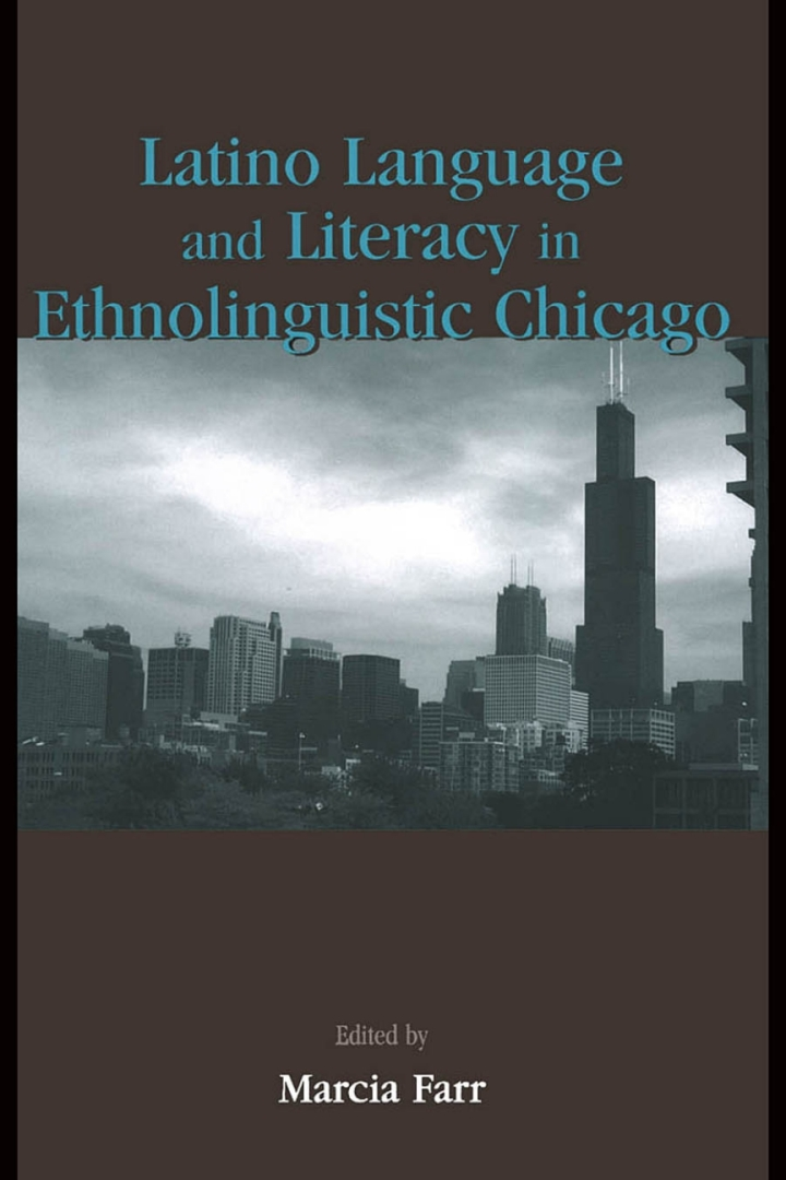 Latino Language and Literacy in Ethnolinguistic Chicago