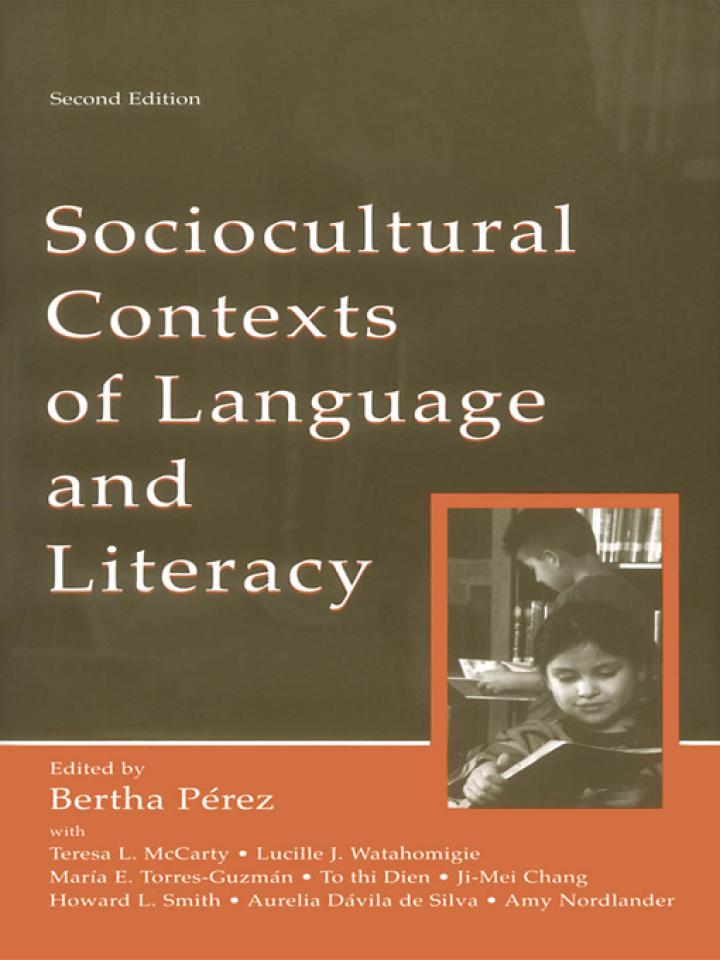 Sociocultural Contexts of Language and Literacy