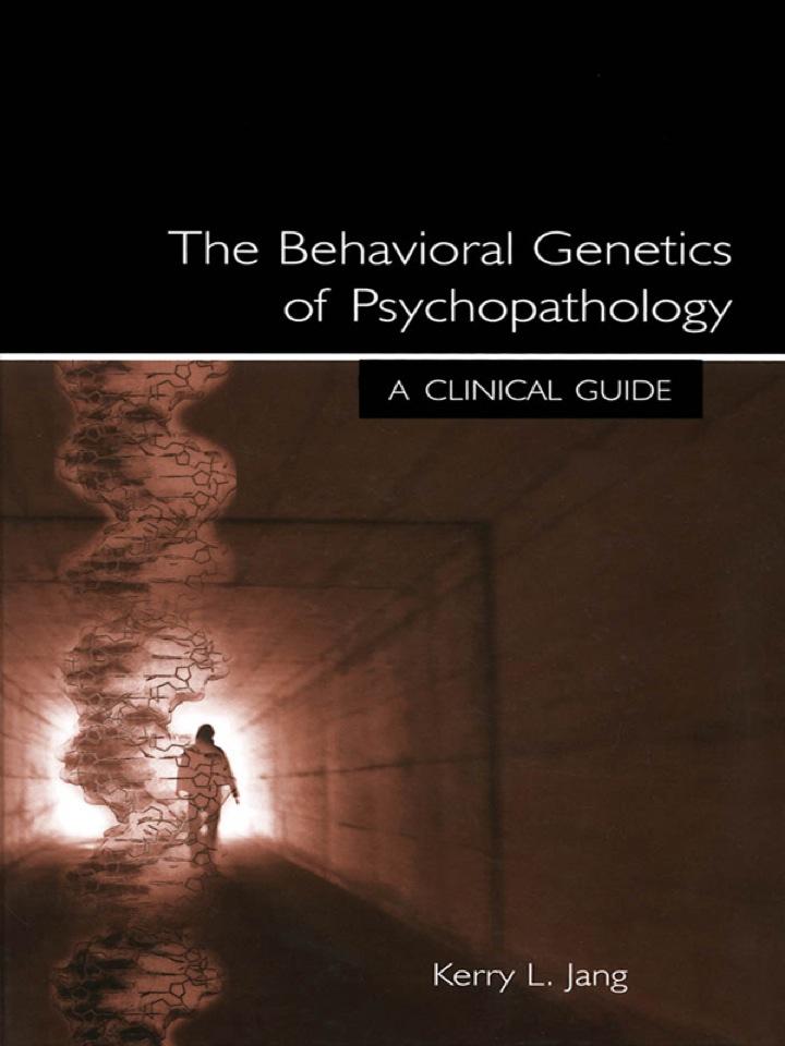 The Behavioral Genetics of Psychopathology