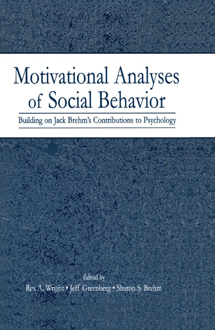 Motivational Analyses of Social Behavior