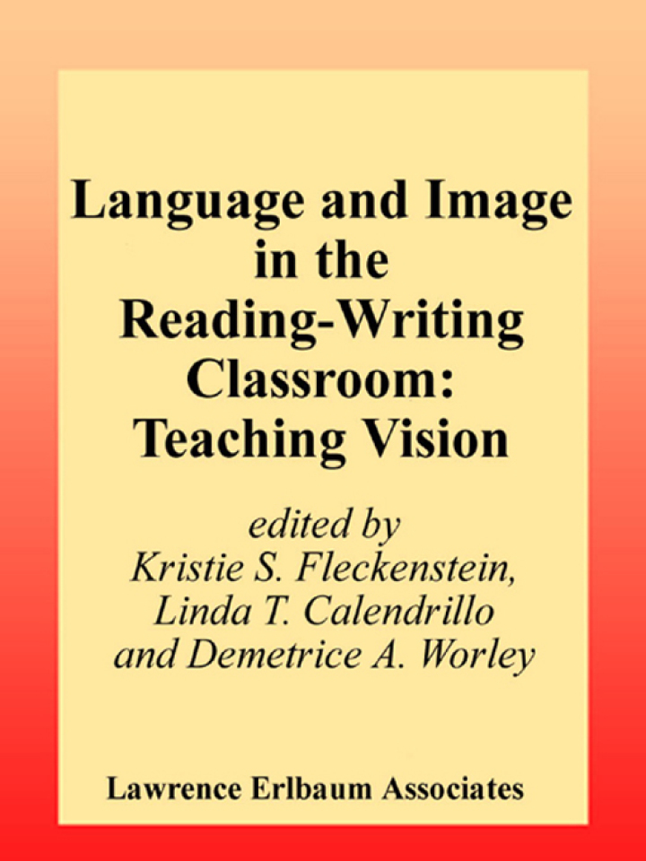 Language and Image in the Reading-Writing Classroom