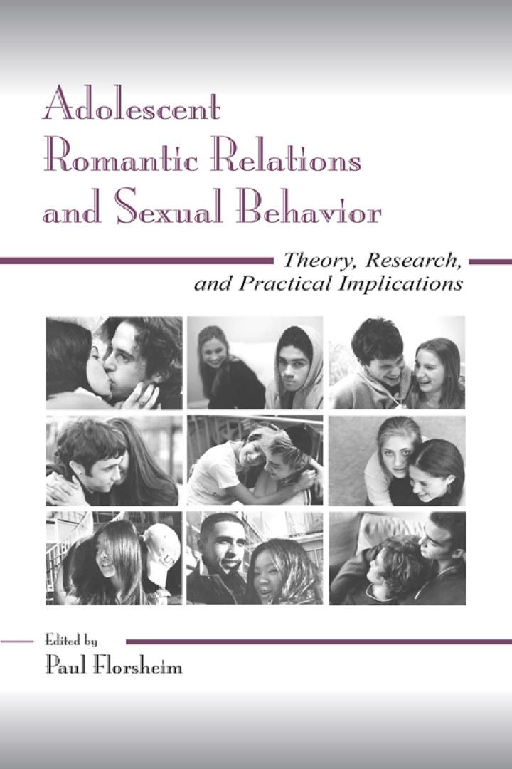 Adolescent Romantic Relations and Sexual Behavior