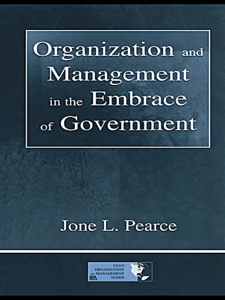 Organization and Management in the Embrace of Government