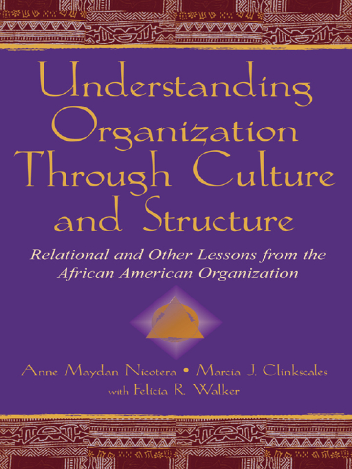 Understanding Organization Through Culture and Structure