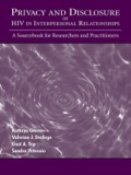 Privacy and Disclosure of Hiv in interpersonal Relationships 9781135654511R90