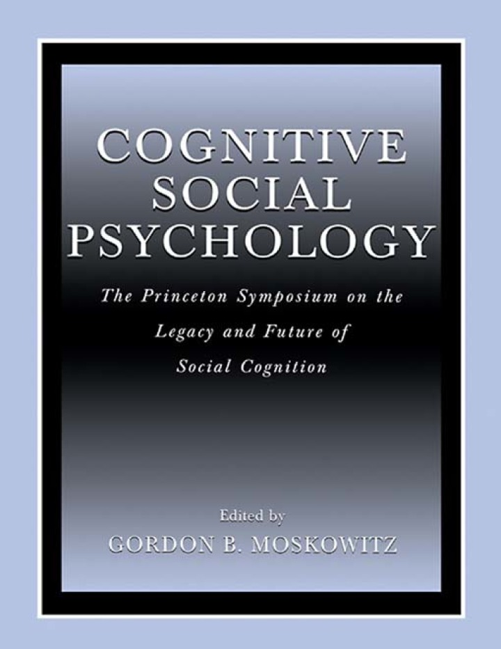 Cognitive Social Psychology