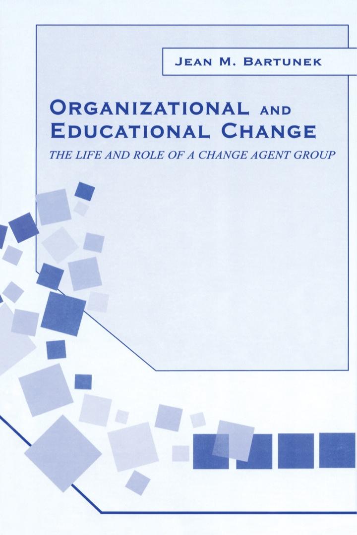 Organizational and Educational Change