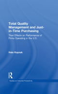Total Quality Management and Just-in-Time Purchasing 9781135666897R90