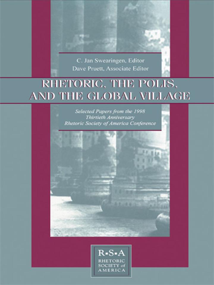 Rhetoric, the Polis, and the Global Village