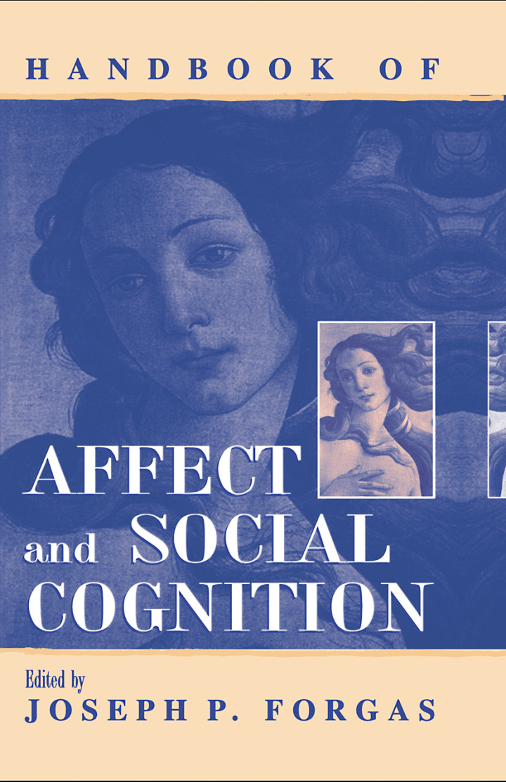 Handbook of Affect and Social Cognition