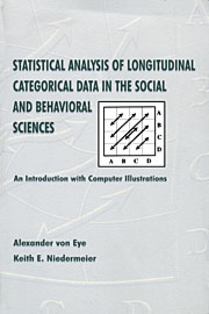 Statistical Analysis of Longitudinal Categorical Data in the Social and Behavioral Sciences