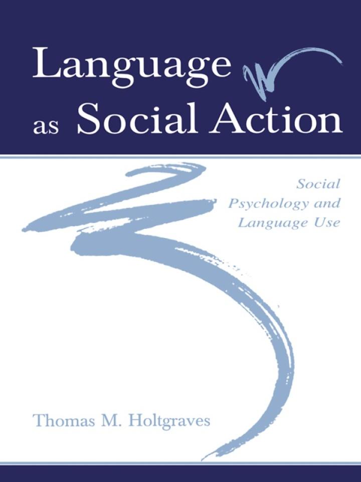 Language As Social Action