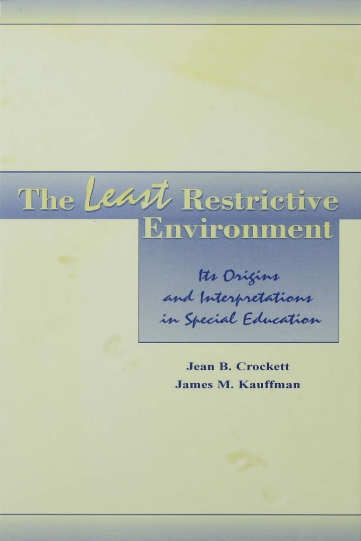 The Least Restrictive Environment