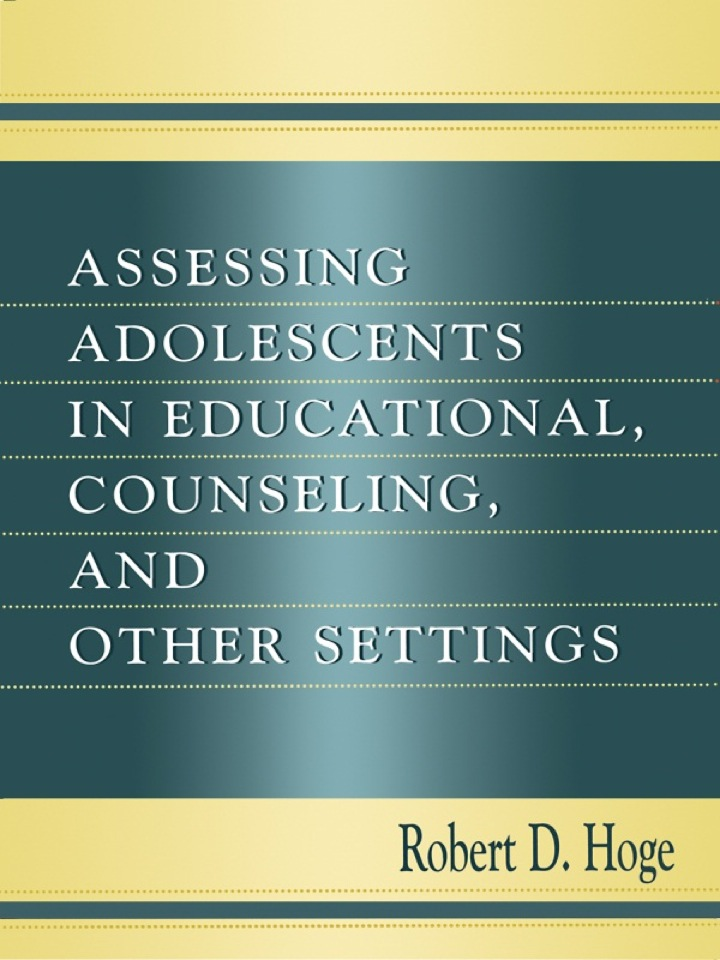 Assessing Adolescents in Educational, Counseling, and Other Settings