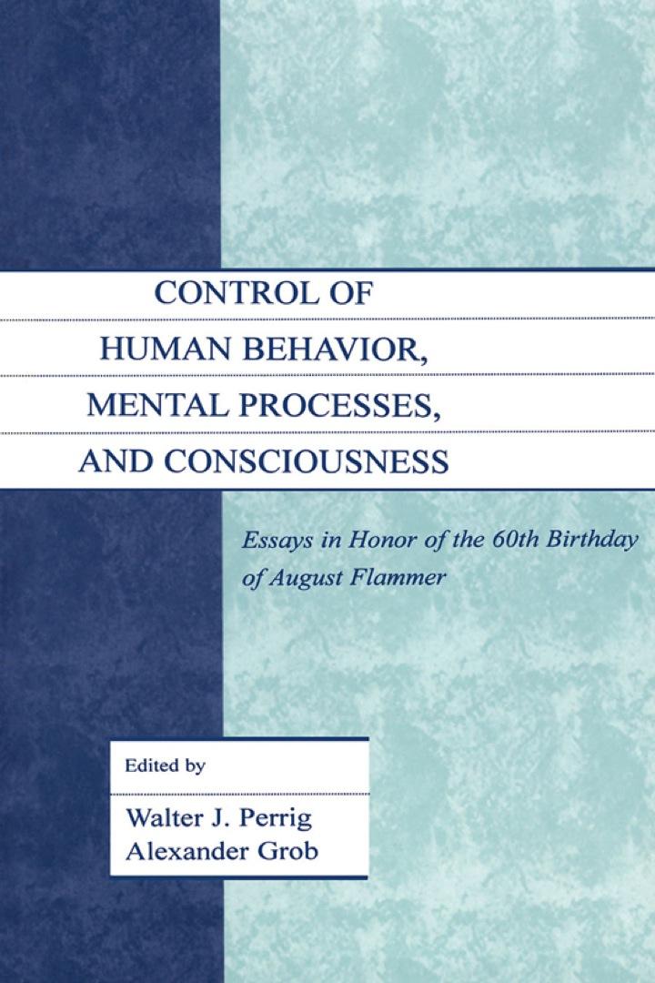 Control of Human Behavior, Mental Processes, and Consciousness