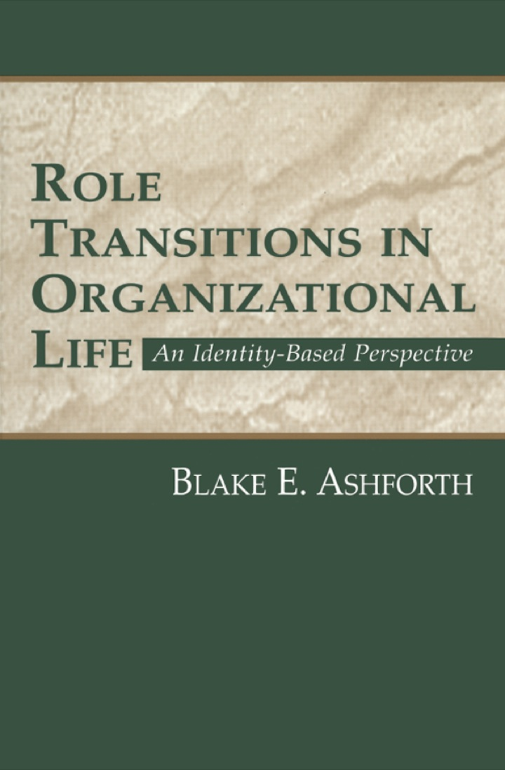 Role Transitions in Organizational Life