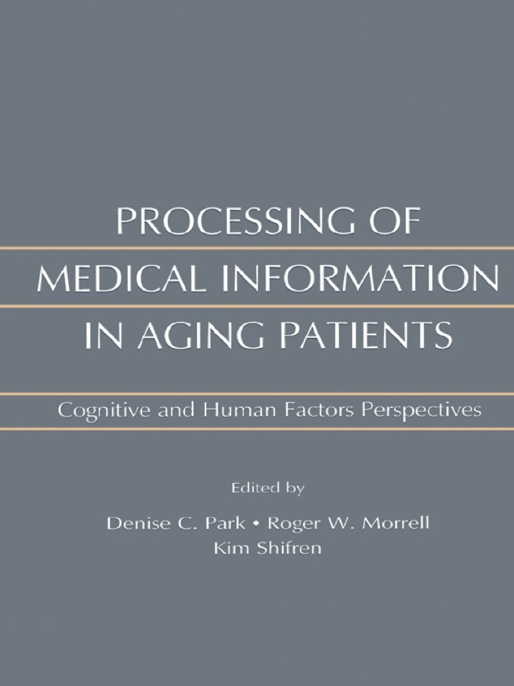 Processing of Medical information in Aging Patients