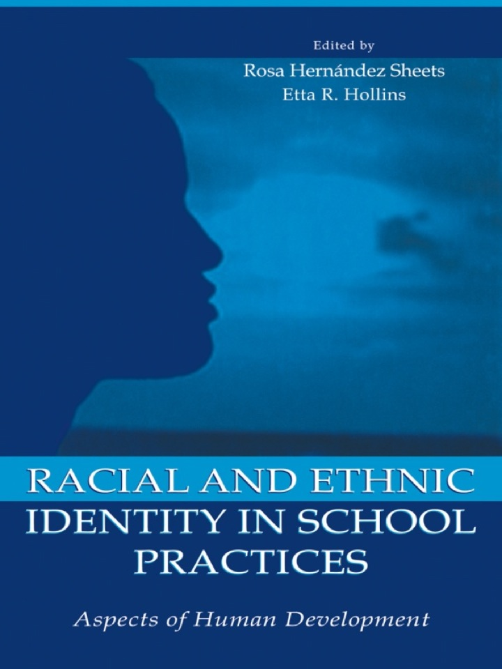 Racial and Ethnic Identity in School Practices