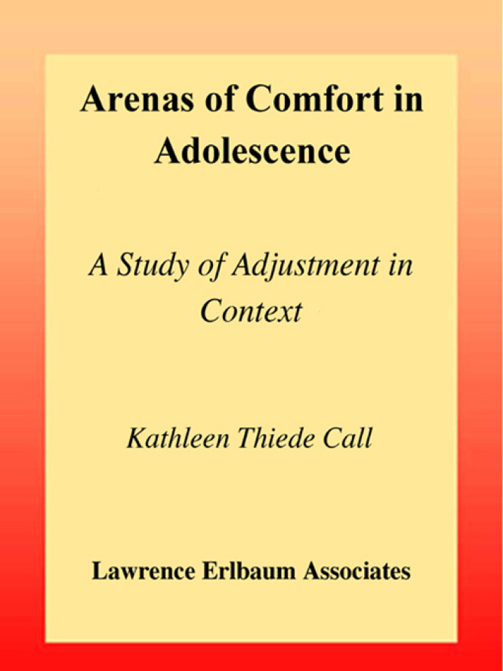 Arenas of Comfort in Adolescence