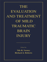 """The Evaluation and Treatment of Mild Traumatic Brain Injury"" (9781135689094)"