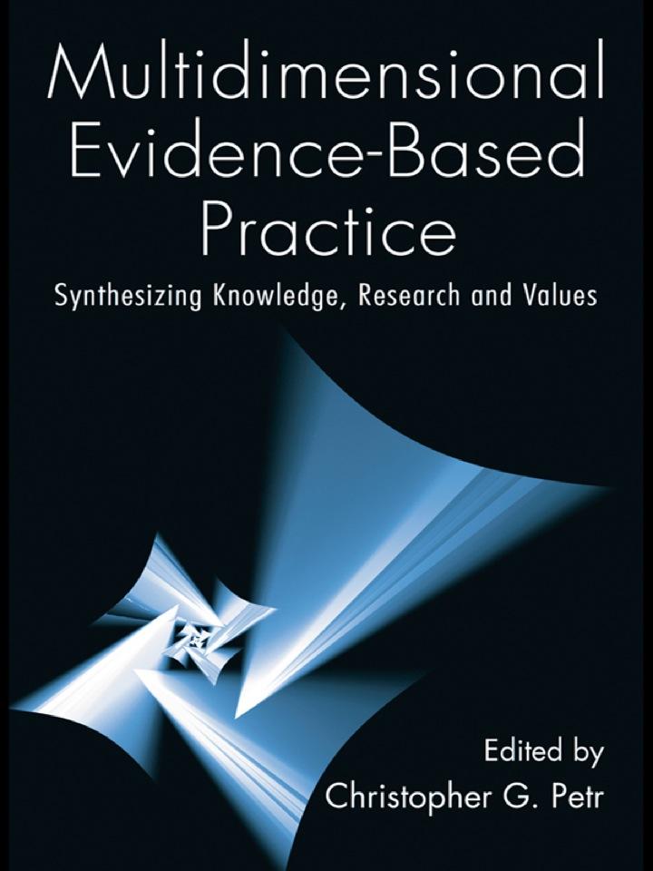Multidimensional Evidence-Based Practice