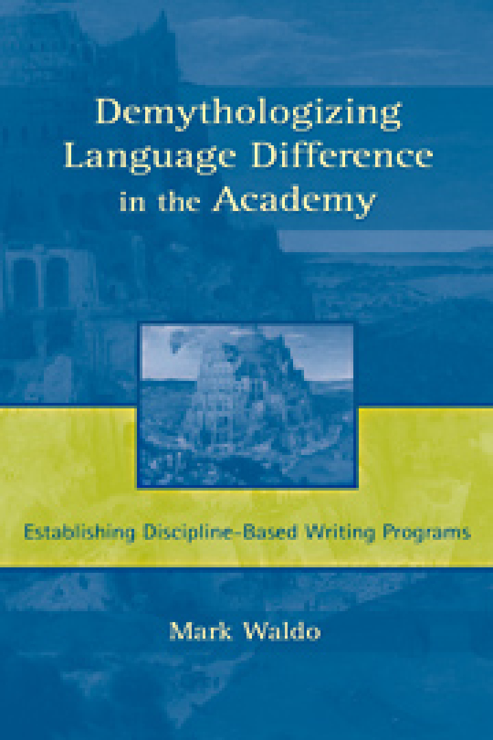 Demythologizing Language Difference in the Academy