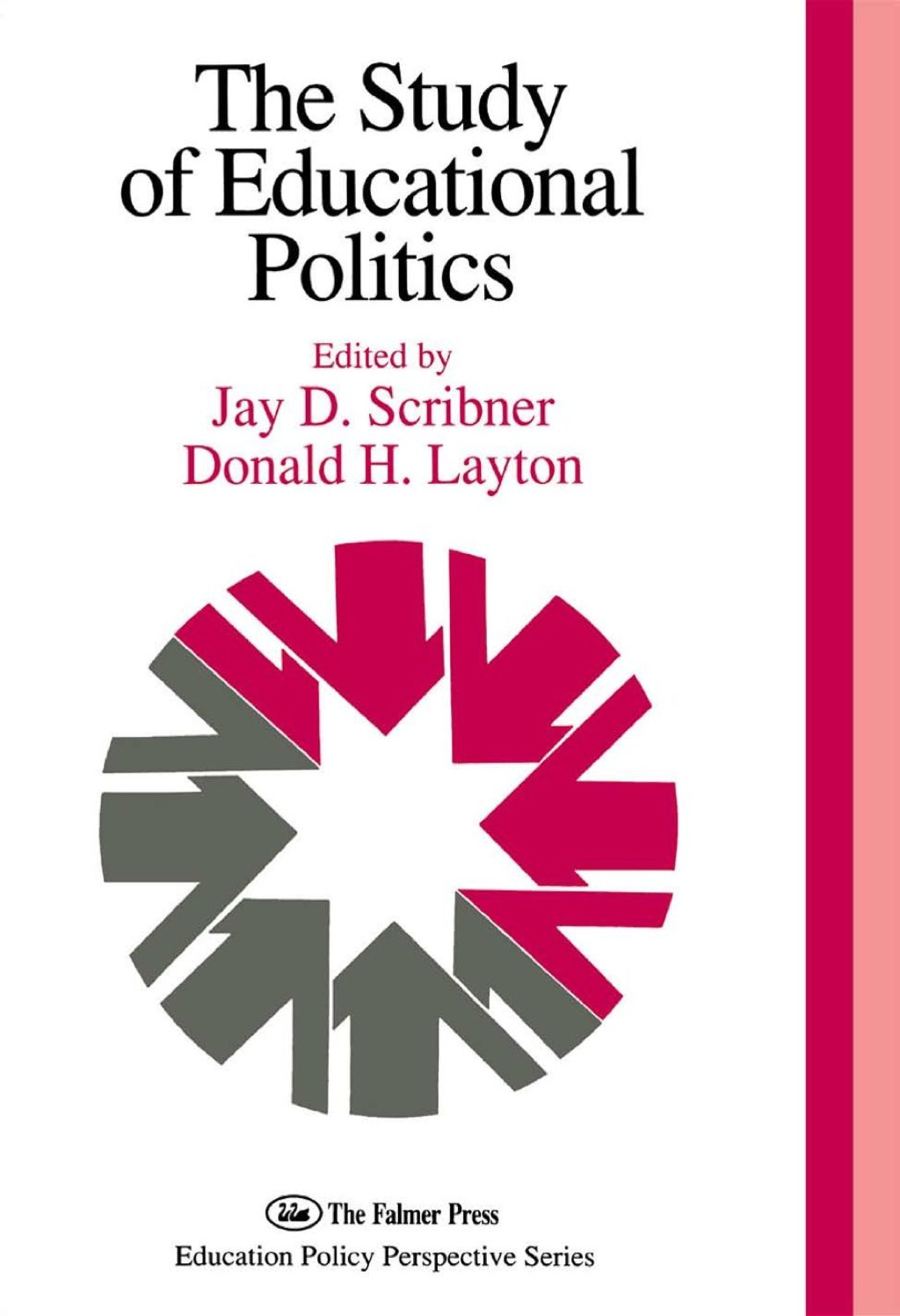 The Study Of Educational Politics (eBook)