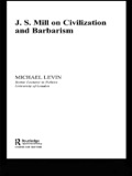 Mill on Civilization and Barbarism 9781135755034R90