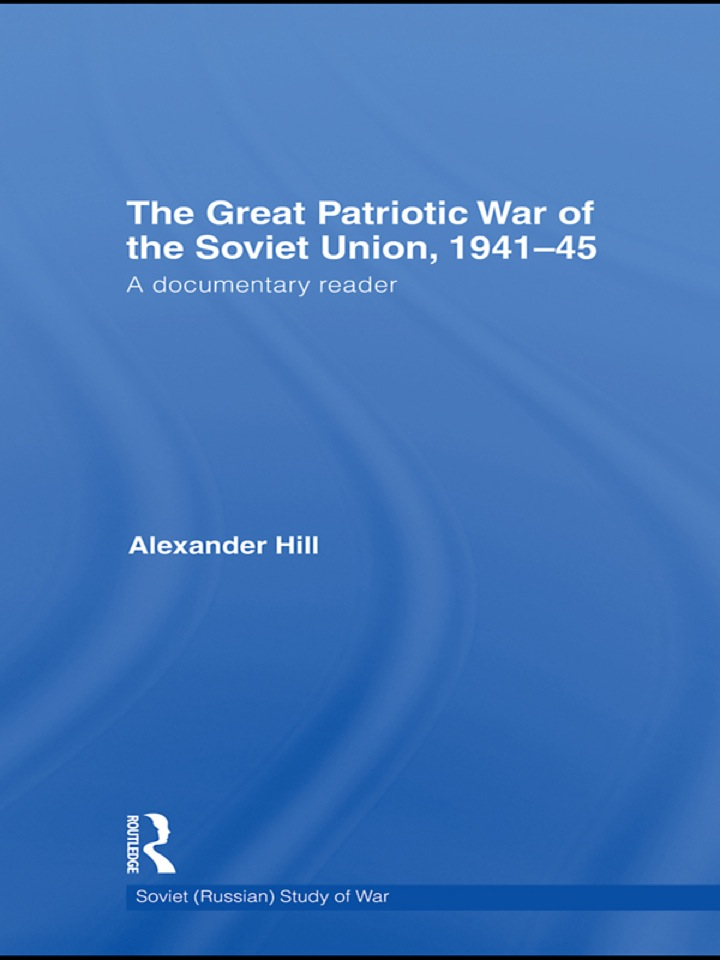The Great Patriotic War of the Soviet Union, 1941-45