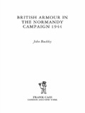 The popular perception of the performance of British armour in the Normandy campaign of 1944 is one of failure and frustration