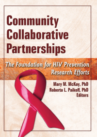 Community Collaborative Partnerships              by             Mary M. McKay