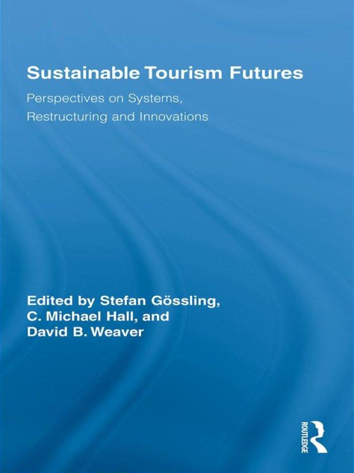 Sustainable Tourism Futures