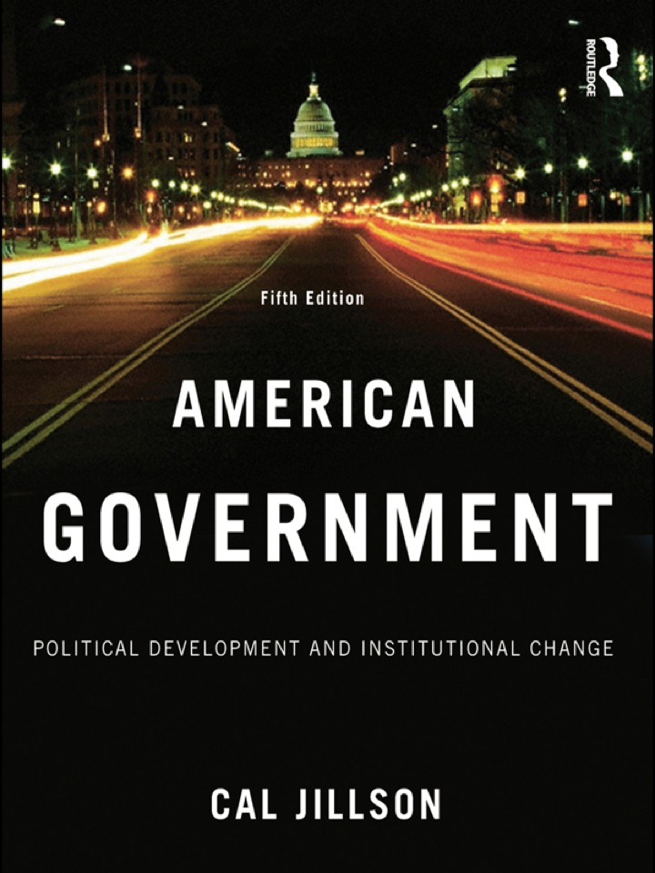 American Government: Political Development and Institutional Change
