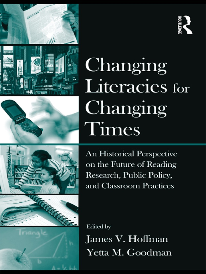 Changing Literacies for Changing Times