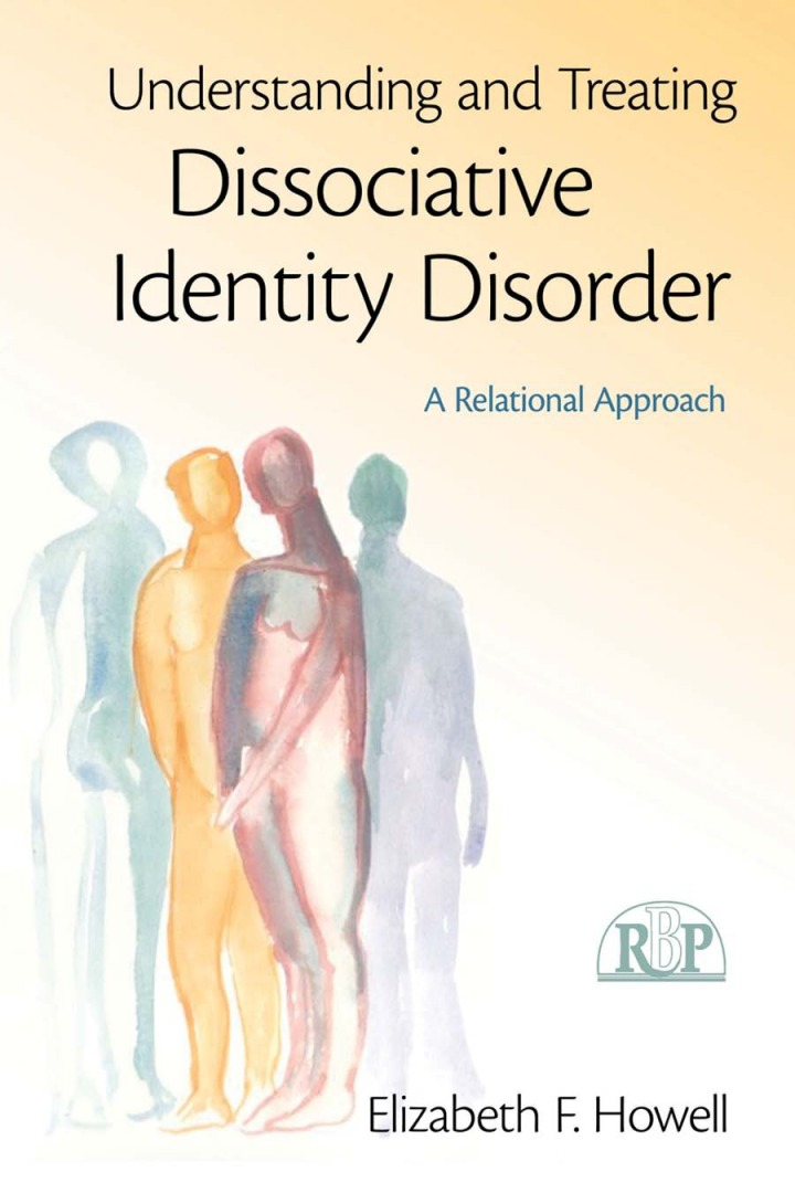 Understanding and Treating Dissociative Identity Disorder