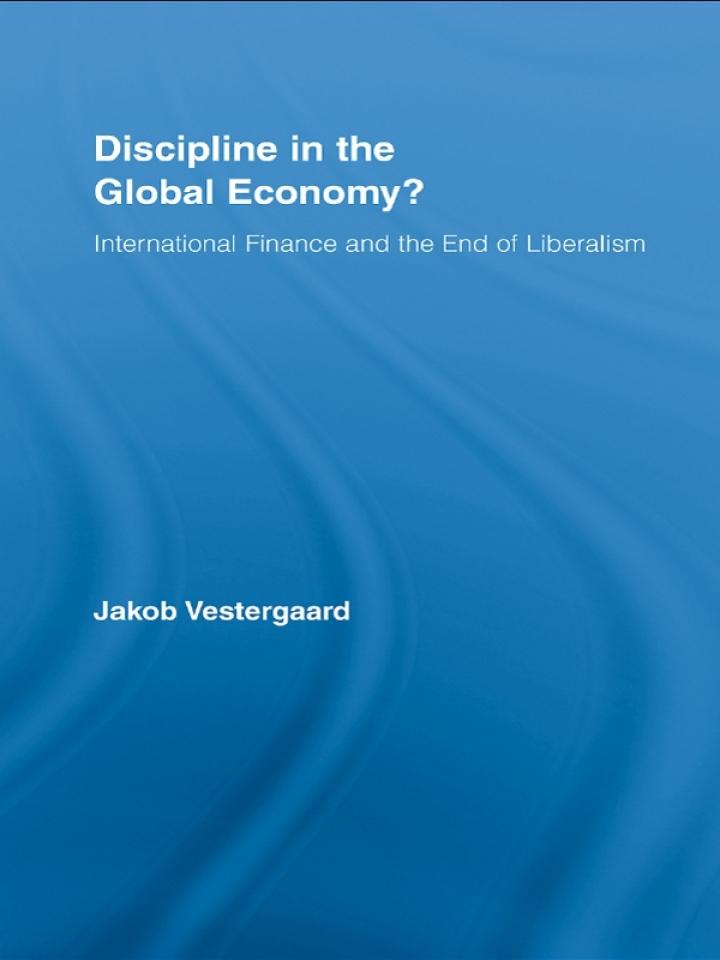 Discipline in the Global Economy?