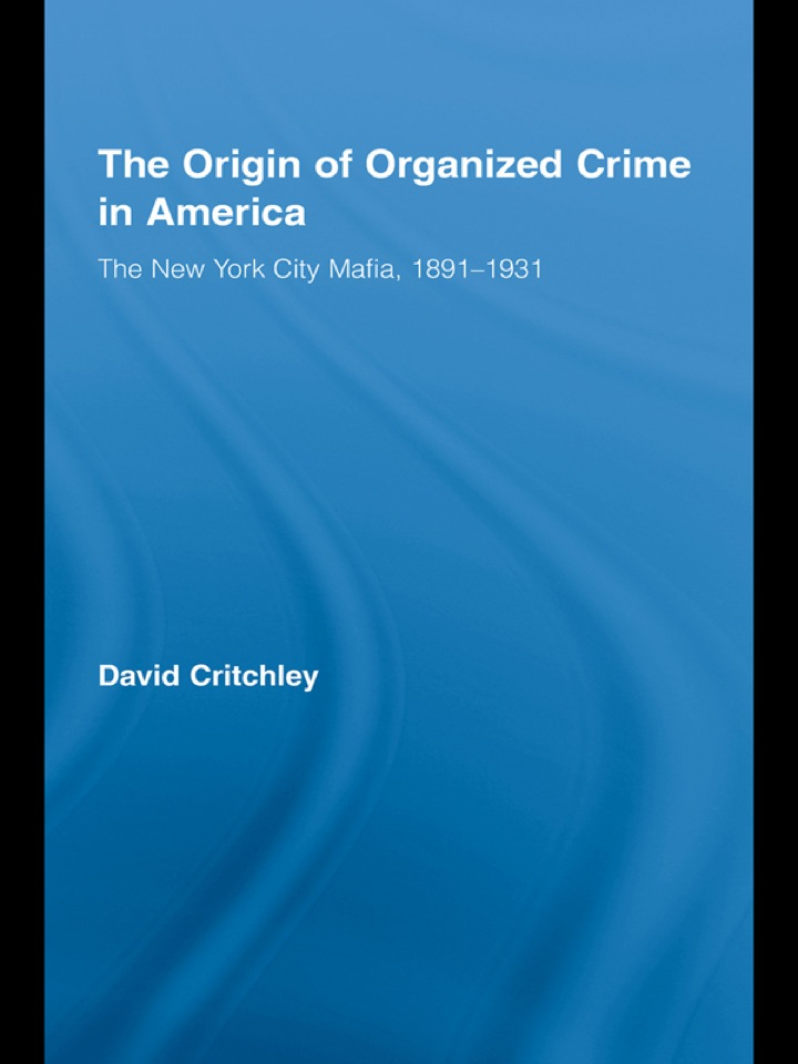 The Origin of Organized Crime in America