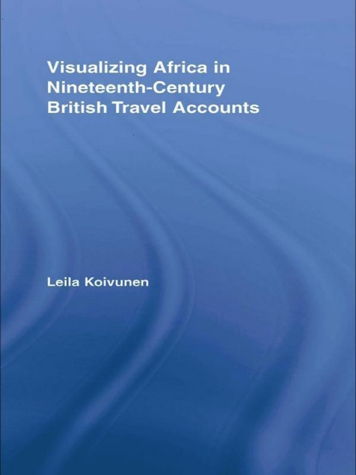 Visualizing Africa in Nineteenth-Century British Travel Accounts