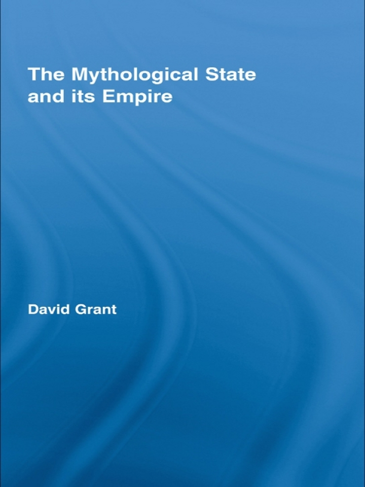 The Mythological State and its Empire