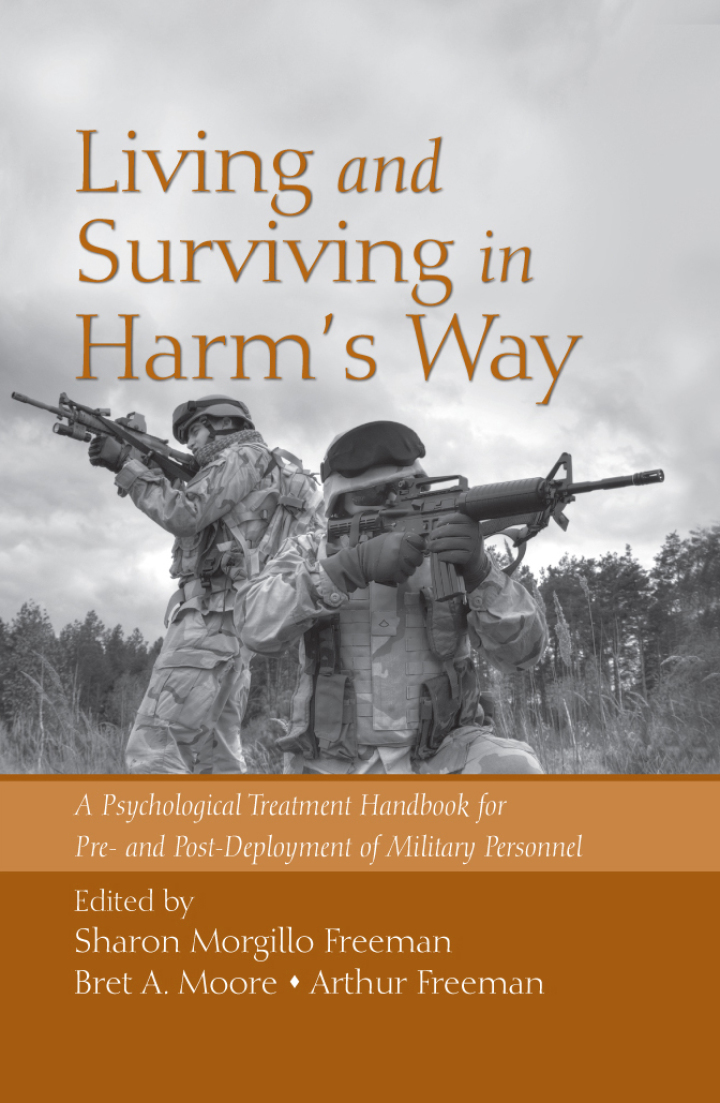 Living and Surviving in Harm's Way